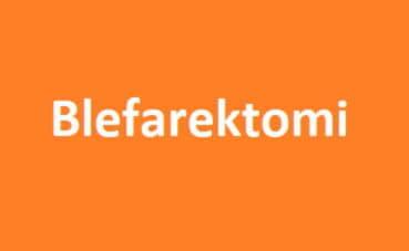 blefarektomi ne demek